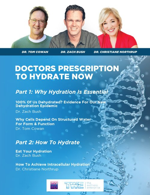 How to hydrate Dr Zach Bush Dr Tom Cowan Dr Christiane Northrup